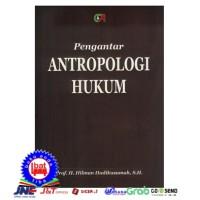 PENGANTAR ANTROPOLOGI HUKUM - Prof.H.Hilman Hadikusumah SH