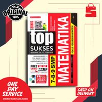 BUKU SOAL TOP SUKSES UPDATE BANK SOAL PEMBAHASAN MATEMATIKA SMP 7,8,9