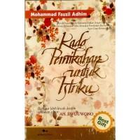 Buku Kado Pernikahan Untuk Istriku Edisi Baru - Mohammad Fauzil Adhim