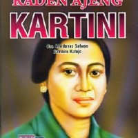 Buku Seri Pahlawan : Raden Ajeng Kartini oleh Drs. Mardanas Satwan & S
