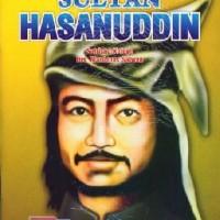 Buku Seri Pahlawan : Sultan Hasanuddin oleh Sutrisno Kutoyo & Drs. Mar