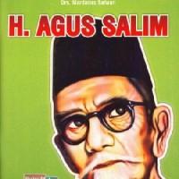 Buku Seri Pahlawan : H. Agus Salim oleh Sutrisno Kutoyo & Drs. Mardana