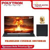 POLYTRON LED TV FRAMELESS 32 INCH PLD 32B8951 [SOUNDBAR+SUBWOOFER]