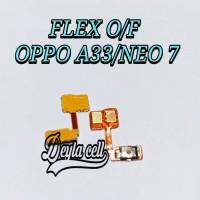 Flexibel Flexible On Off Oppo A33 A33W Neo 7