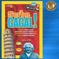 Buku Seri National Geographic Kids - Serba Gagal BY CRISPIN BOYER