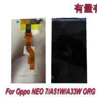 LCD OPPO NEO 7 - A51W - A33W ORG - LCD ONLY OPP