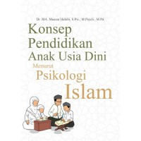 Buku Konsep Pendidikan Anak Usia Dini Menurut Psikologi Islam - ORGN
