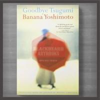 Buku Goodbye Tsugumi by Banana Yoshimoto -BA