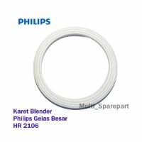 Karet Blender Philips HR 2106 Gelas Besar Jus Seal Blender