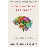 BUKU How Emotions Are Made: The Secret Life of the Brain