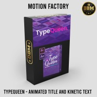 Videohive Motion Factory TypeQueen - Animated Title and Kinetic Text 2