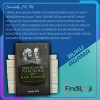 Buku Agama Islam - KOMPLEMENTASI PSIKOLOGI DAN ILMU TASAWUF - Sunarko