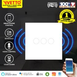 VETTO Smart WiFi Touch Wallswitch - Saklar 3 Gang Putih
