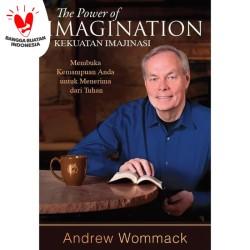 Kuasa Imajinasi (The Power of Imagination) -Andrew Wommack