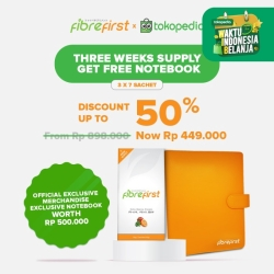 FibreFirst X Tokopedia Three Weeks Supply Get Exclusive Notebook
