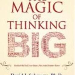 Magic of Thinking Big - David J. Schwartz