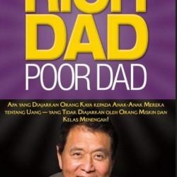 Rich Dad Poor Dad . Robert T Kiyosaki Motivasi Best Seller