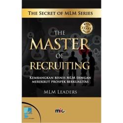 BUKU BISNIS - The Master of Recruiting [MLM LEADERS]