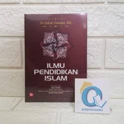 Ilmu Pendidikan Islam Dr. Zakiah Daradjat, dkk