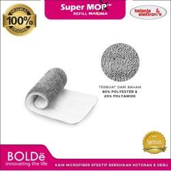 REFILL KAIN PEL BOLDE REFILL SUPER MOP X MAXIMA