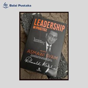 Leadership in Practice-Asmawi Syam-Rhenald Kasali-Balai Pustaka