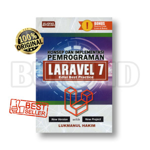 Buku Konsep dan Implementasi Pemrograman Laravel 7 Edisi Best Practice