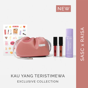 SASC x RAISA - Kau Yang Teristimewa Exclusive Collection