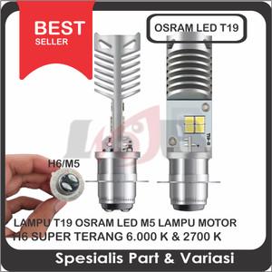 T19 Osram Led M5 Lampu Motor H6 6000k Putih K1 12v PnP Hi Low