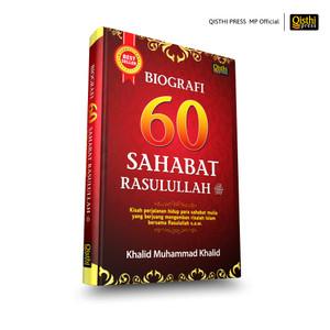 Biografi 60 Sahabat Nabi - Khalid Muhammad Khalid