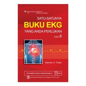 EGC Satu-Satunya Buku EKG yang Ada Perlukan Edisi 8