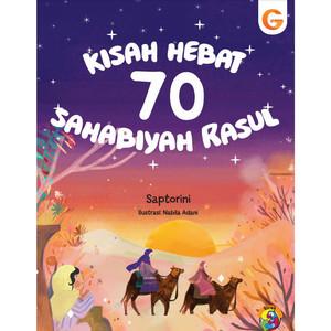 Kisah Hebat 70 Sahabiyah Rasul
