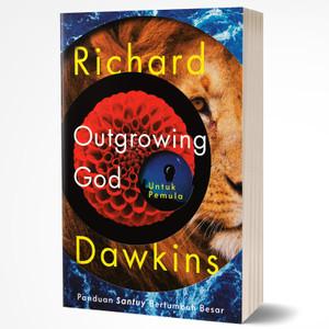 OUTGROWING GOD: Panduan Santuy Bertumbuh Besar - Richard Dawkins