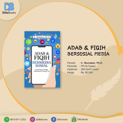 Foto Produk Adab dan Fiqih Bermedia Sosial dari Difa Books