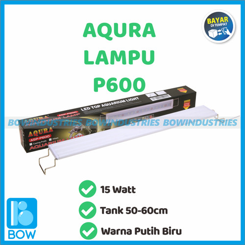 Foto Produk Lampu Led Aquarium Aquascape Akuarium Gantung AQURA ASP P 600 15 Watt dari bowindustries