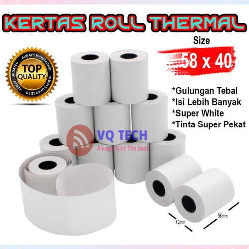 Foto Produk 58 X 40 MM Kertas Struck Printer Thermal TEBAL 58x40mm ISI 10 Roll dari VQ TECHNOLOGY