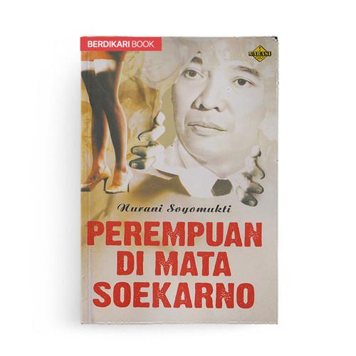 Foto Produk Perempuan Di Mata Soekarno dari Berdikari Book