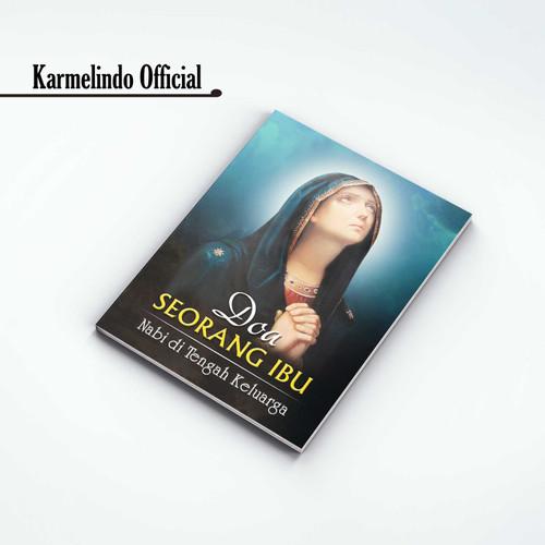 Foto Produk DOA SEORANG IBU dari Karmelindo Official