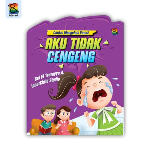 Foto Produk buku seri cerdas mengelola emosi - bestari kids - Cengeng dari Bestari Book Store
