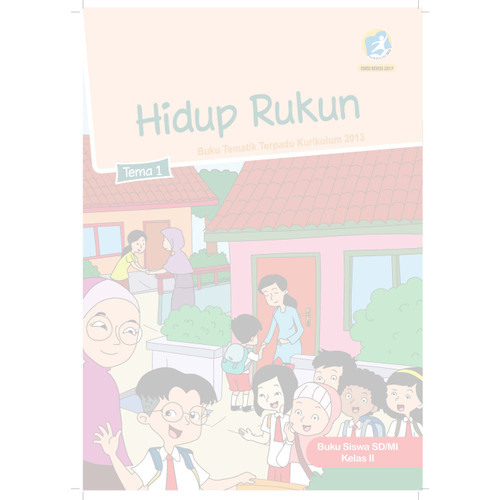 Foto Produk Buku siswa kelas 2 SD-MI Tema 1 Hidup rukun dari BUKUREFERENSITKdanSD