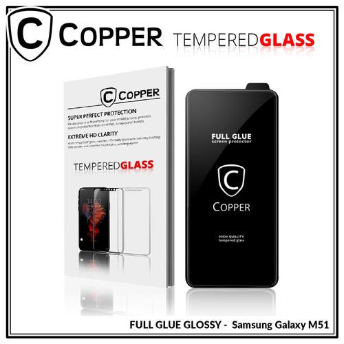 Foto Produk Samsung M51 - COPPER Tempered Glass FULL GLUE PREMIUM GLOSSY dari Copper Indonesia