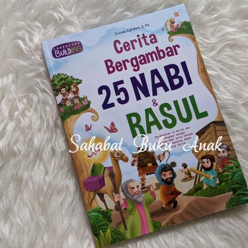 Foto Produk Buku Cerita Bergambar 25 Nabi & Rasul Untuk Pembentukan Karakter Anak dari Sahabat Buku Anak
