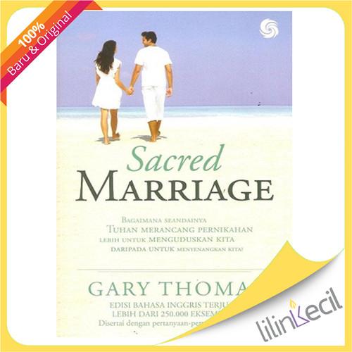 Foto Produk Sacred Marriage - Terjemahan (Gary Thomas) dari lilinkecil