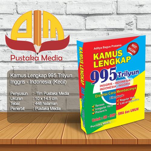 Foto Produk Kamus Lengkap 995 Trilyun Inggris - Indonesia Saku PM dari Pustaka Media Surabaya