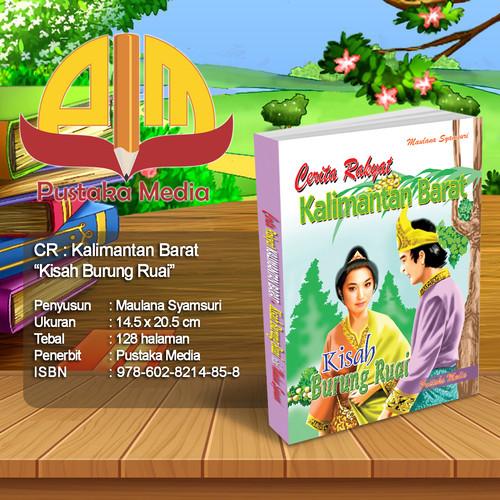 "Foto Produk Koleksi Cerita Rakyat - KALIMANTAN BARAT ""Kisah Burung Ruai"" dari Pustaka Media Surabaya"