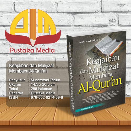 Foto Produk Keajaiban dan Mukjizat Membaca Al-Quran dari Pustaka Media Surabaya