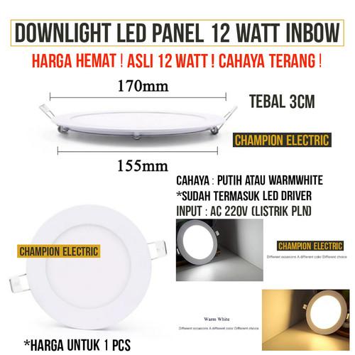 Foto Produk Bergaransi Lampu Downlight LED Panel Bulat Inbow 12W 12 Watt Putih dari Champion Electric