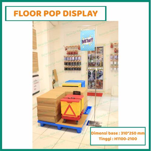 Foto Produk FLOOR POP DISPLAY dari Belanjarak