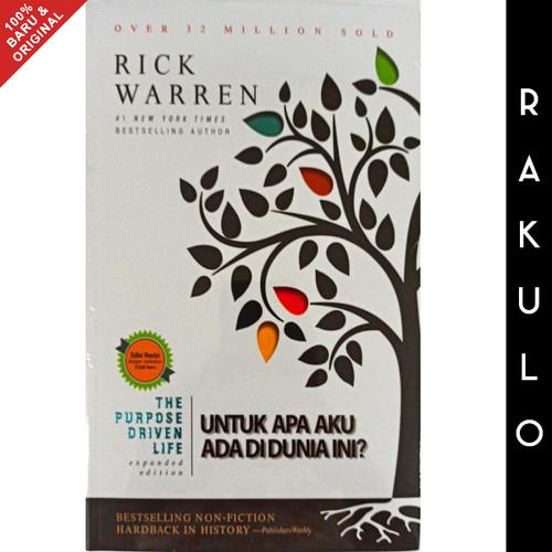 Foto Produk Buku The Purpose Driven Life - Untuk Apa Aku Ada di Dunia Rick Warren dari Rakulo