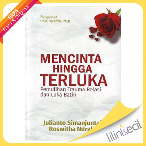 Foto Produk Mencinta Hingga Terluka (Julianto Simanjuntak & Roswitha Ndraha) dari lilinkecil