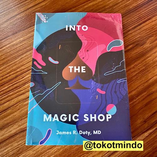 Foto Produk INTO THE MAGIC SHOP (James R. Doty, MD) dari toko tmindo